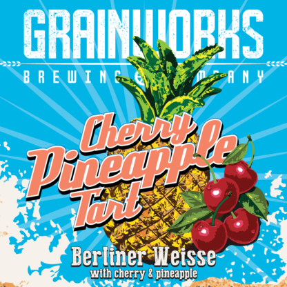 Grainworks Cherry Pineapple Tart Berliner Weisse label