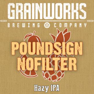 Grainworks poundsign nofilter hazy New England IPA label